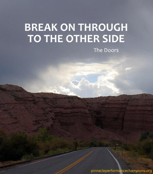 BREAK ON THROUGH