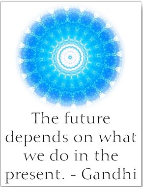the_future_depends_on_what_we_do_in_the_present