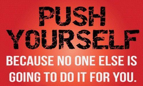 Monday Motivation: Push Yourself & Hustle! | Pinnacle Performance ...