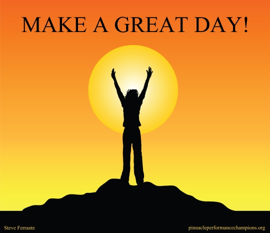 Make a Great Day!