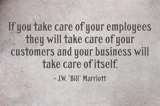 Bill Marriott if-you-take-care-of-your-employees