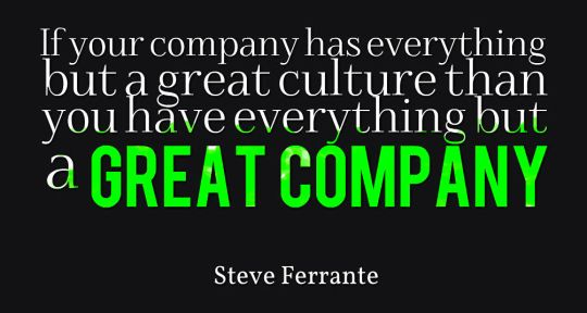 If Your Company Has Everything But A Great Culture